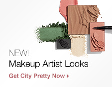 New! Makeup Artist Looks. Get City Pretty Now.